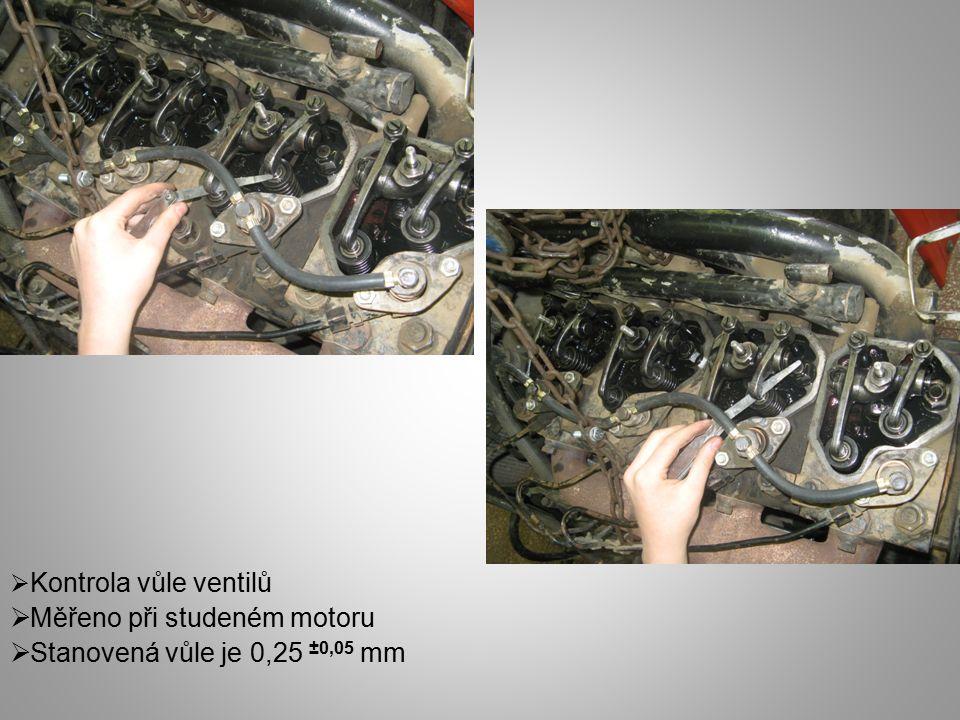  Kontrola vůle ventilů  Měřeno při studeném motoru  Stanovená vůle je 0,25 ±0,05 mm