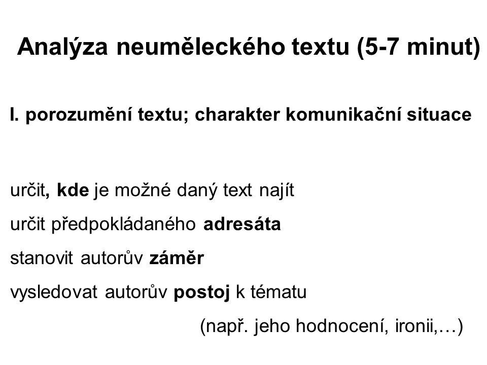 Analýza neuměleckého textu (5-7 minut) I.
