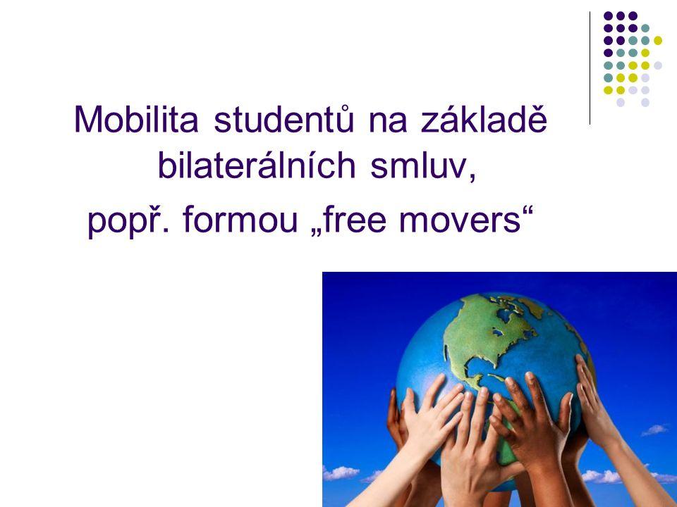 """Mobilita studentů na základě bilaterálních smluv, popř. formou """"free movers"""