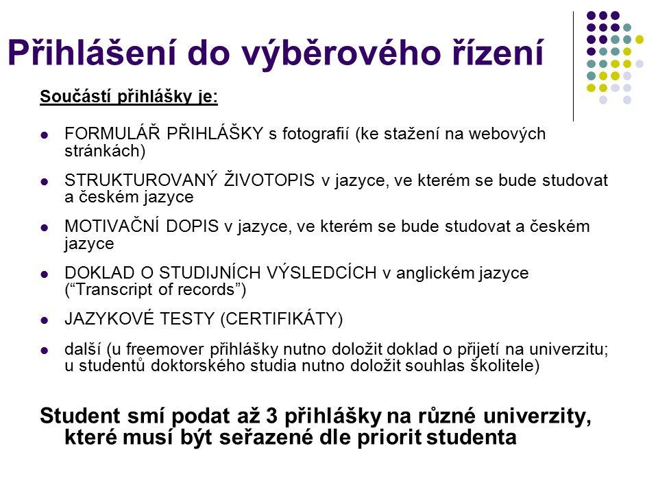 Výše dotace k výměnnému studiu - vybraný student nárok na stipendium ve výši 10 – 20 tisíc Kč měsíčně - max.