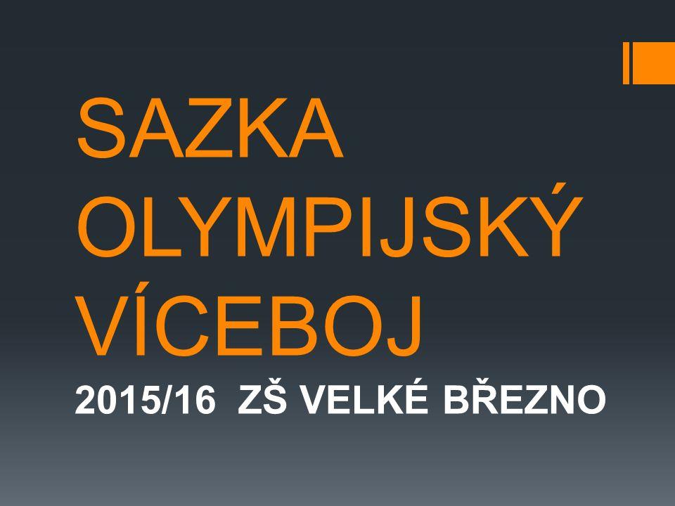 SAZKA OLYMPIJSKÝ VÍCEBOJ 2015/16 ZŠ VELKÉ BŘEZNO