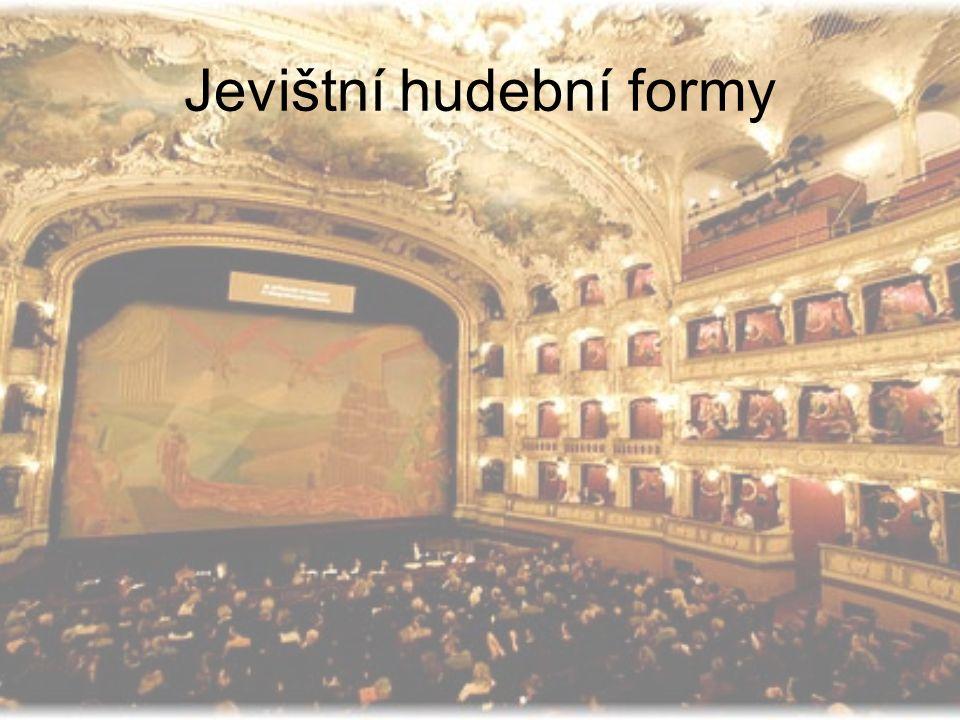 Dělení: Opera Opereta Balet Melodram Muzikál