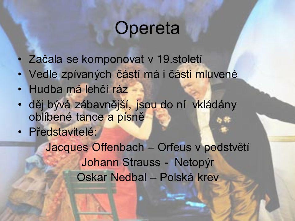 Balet Nejčastěji má podobu divadelní hry Děj se vyjadřuje tancem, doprovázen hudbou, někdy je doplněný pantomimou Zaměřuje se i na vytvoření určité nálady a pocitu Představitelé: Petr Iljič Čajkovský – Labutí jezero Igor Stravinský – Petruška Sergej Prokofjev – Romeo a Julie