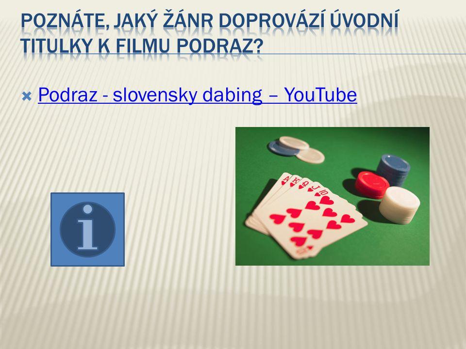  Podraz - slovensky dabing – YouTube Podraz - slovensky dabing – YouTube