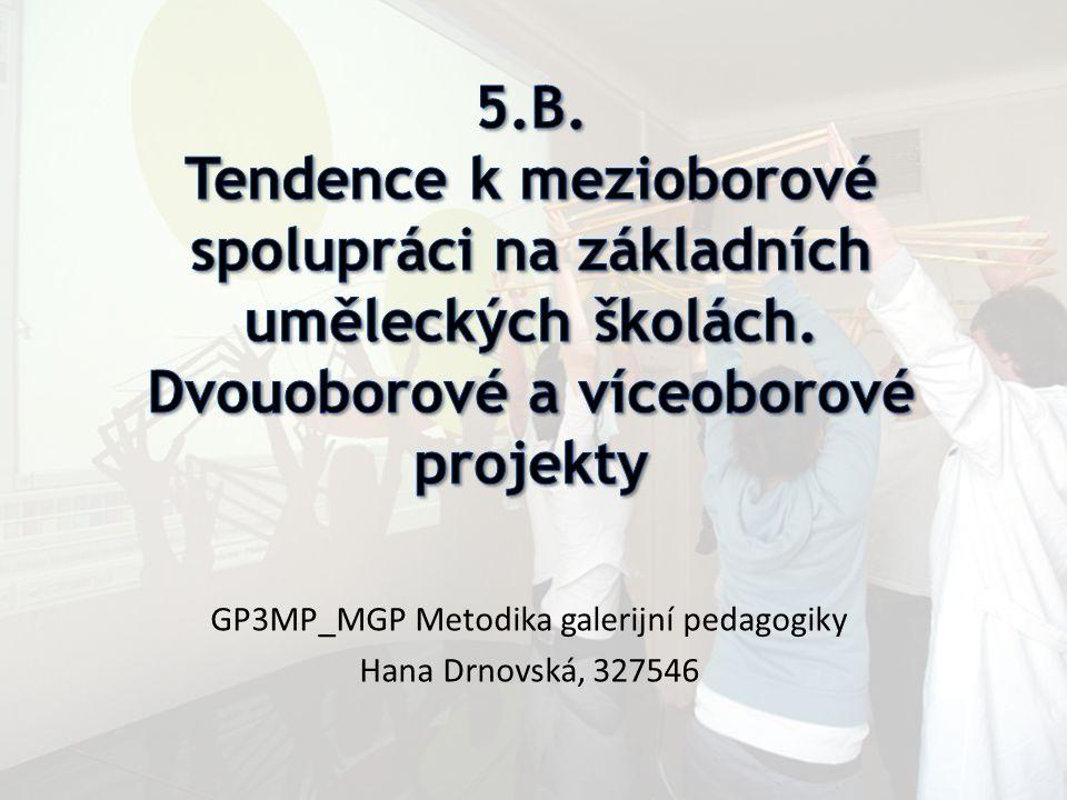 GP3MP_MGP Metodika galerijní pedagogiky Hana Drnovská, 327546