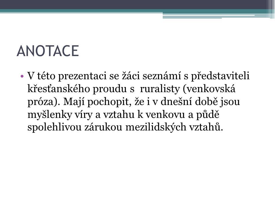 LITERATURA 1. POLOVINY 20. STOLETÍ KATOLICKÝ PROUD RURALISTÉ