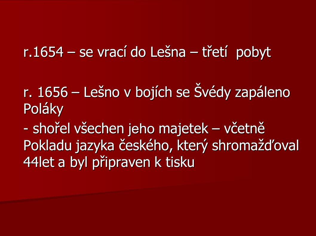 r.1654 – se vrací do Lešna – třetí pobyt r.