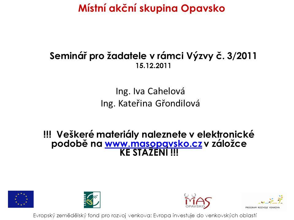 Seminář pro žadatele v rámci Výzvy č. 3/2011 15.12.2011 Ing.