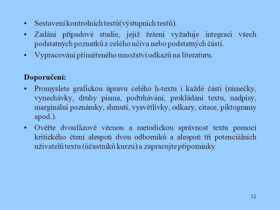 32 Sestavení kontrolních testů(výstupních testů).