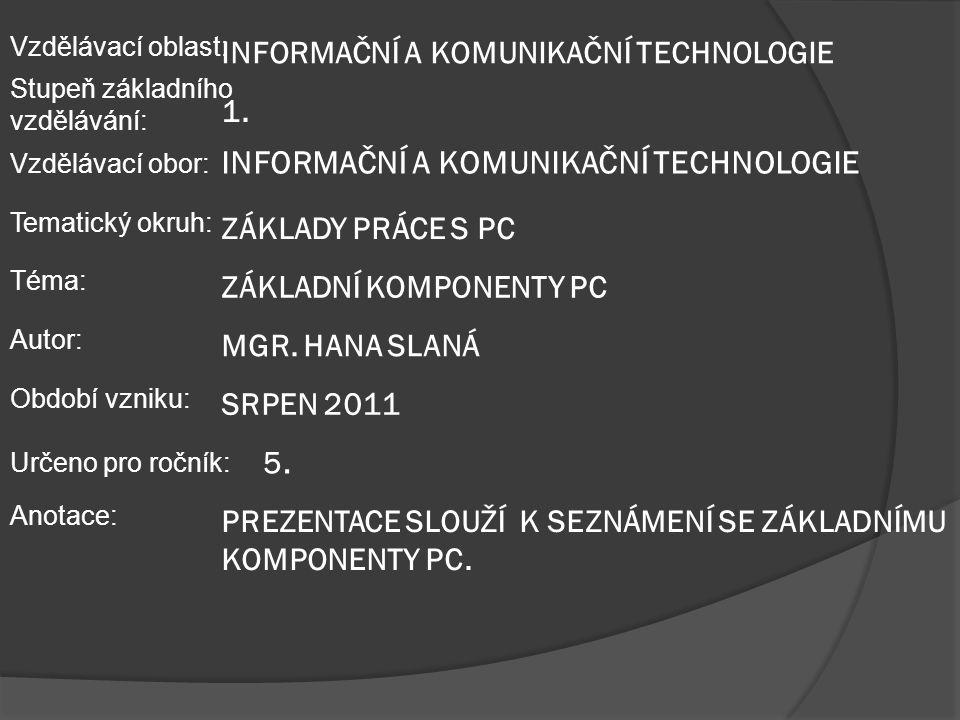VY_32_INOVACE_02_Informatika – Základní komponenty počítače