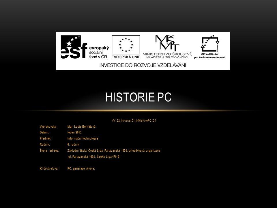 VY_32_inovace_01_infhistoriePC_04 Vypracovala: Mgr.