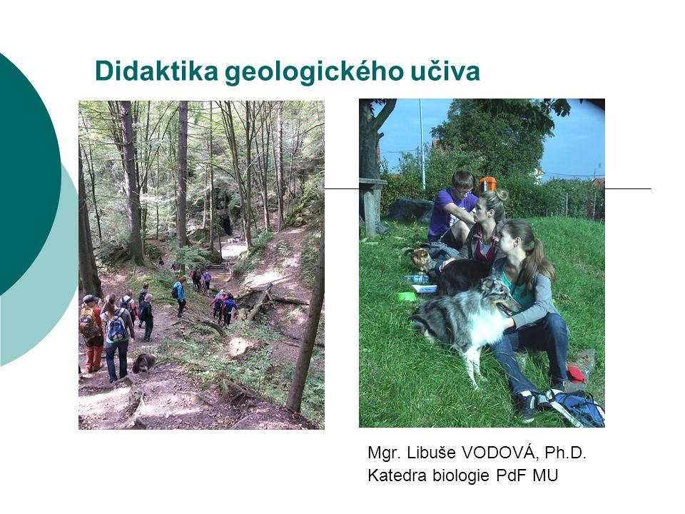 Přírodniny v geologickém vyučování  Co demonstrujeme: trilobiti – národní princip, jinde ve světě se na ZŠ neučí 1.