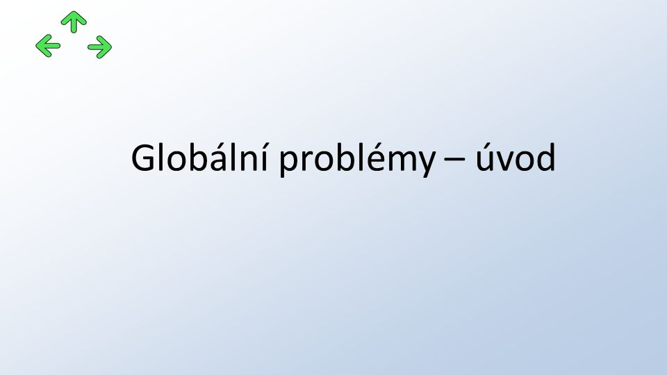 Globální problémy – úvod