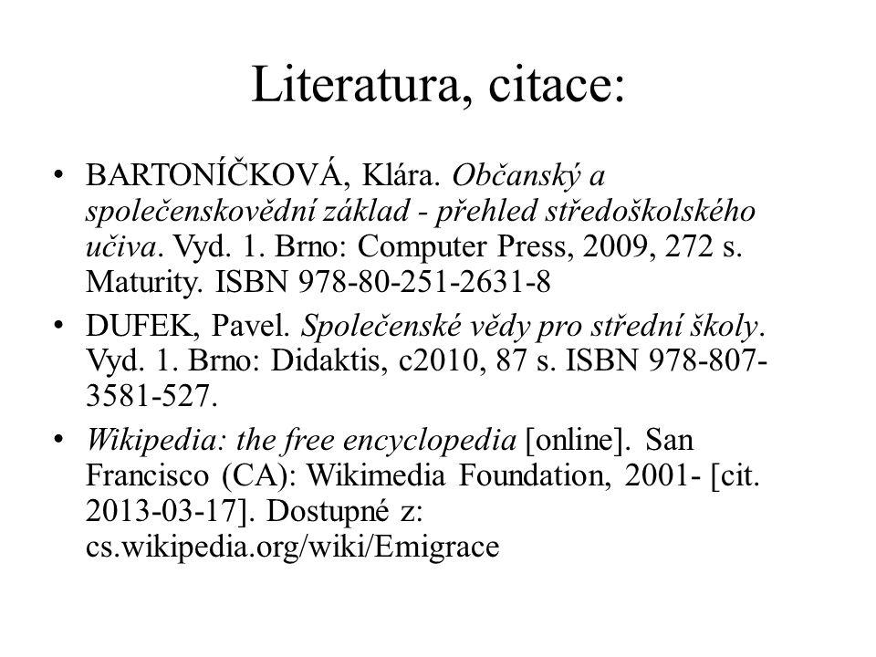 Literatura, citace: BARTONÍČKOVÁ, Klára.