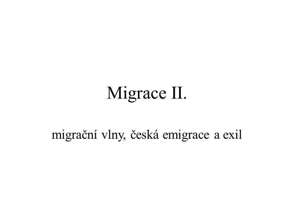 Migrace II. migrační vlny, česká emigrace a exil