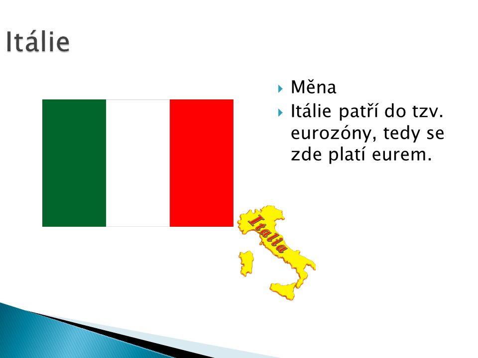 Itálie  Měna  Itálie patří do tzv. eurozóny, tedy se zde platí eurem.