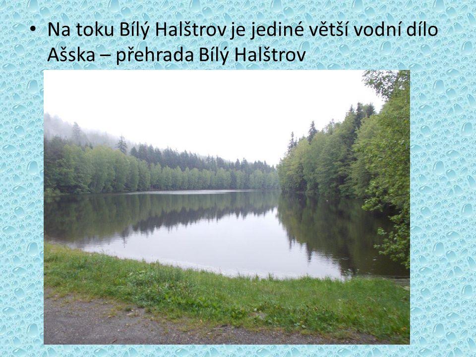 Na toku Bílý Halštrov je jediné větší vodní dílo Ašska – přehrada Bílý Halštrov