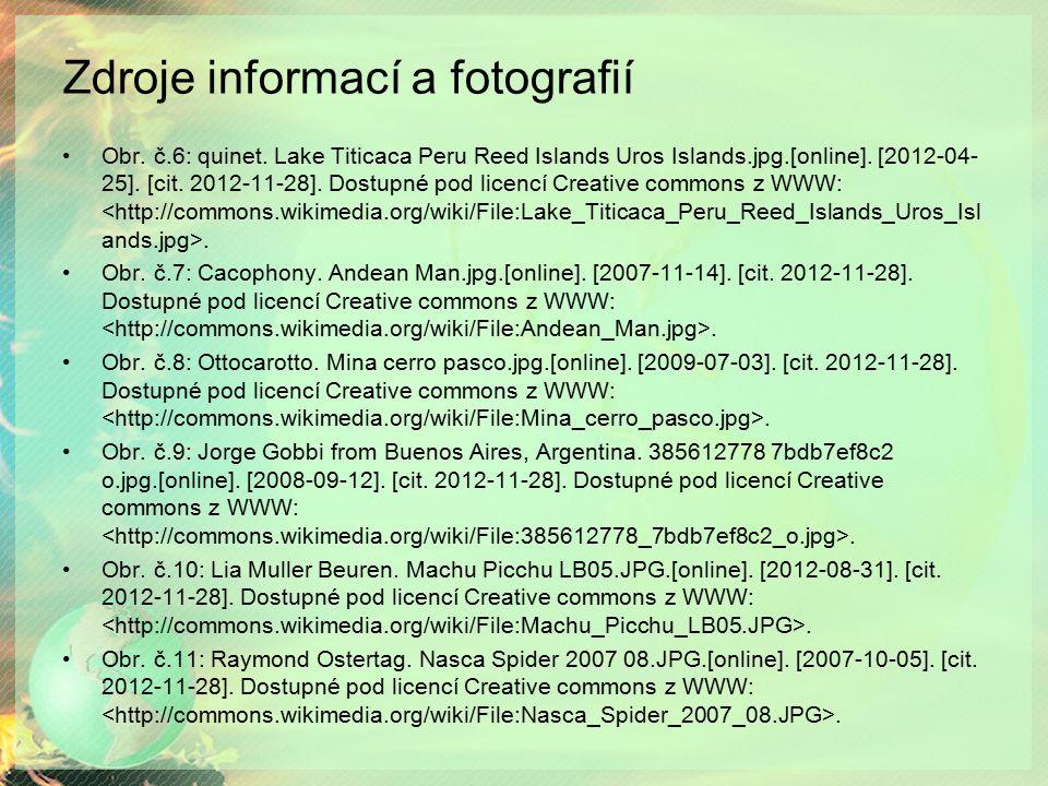 Zdroje informací a fotografií Obr.č.6: quinet.