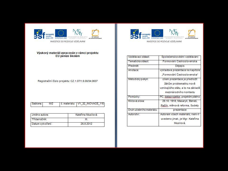 FORMOVÁNÍ ČESKOLSOVENSKA VY_32_INOVACE_110