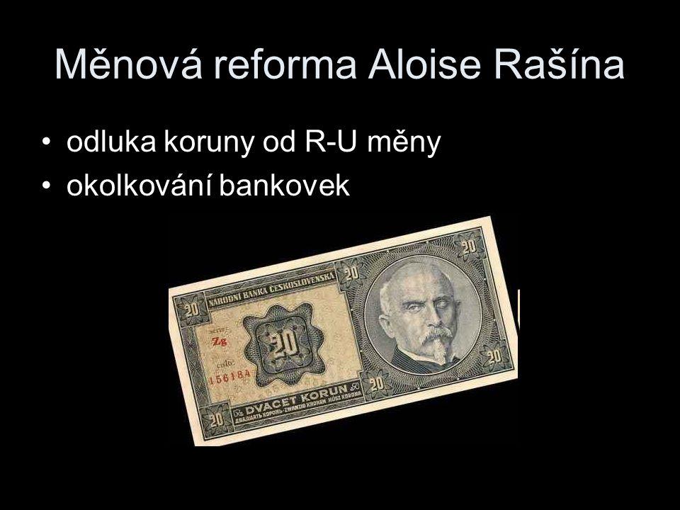 Měnová reforma Aloise Rašína odluka koruny od R-U měny okolkování bankovek