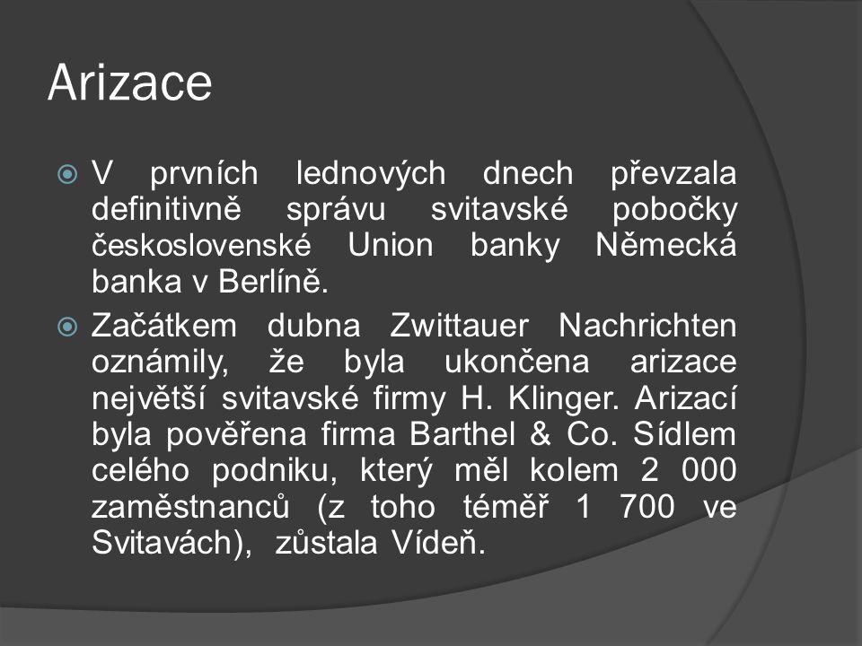 Arizace  V prvních lednových dnech převzala definitivně správu svitavské pobočky československé Union banky Německá banka v Berlíně.