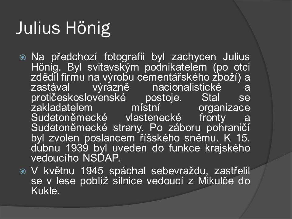 Julius Hönig  Na předchozí fotografii byl zachycen Julius Hönig.