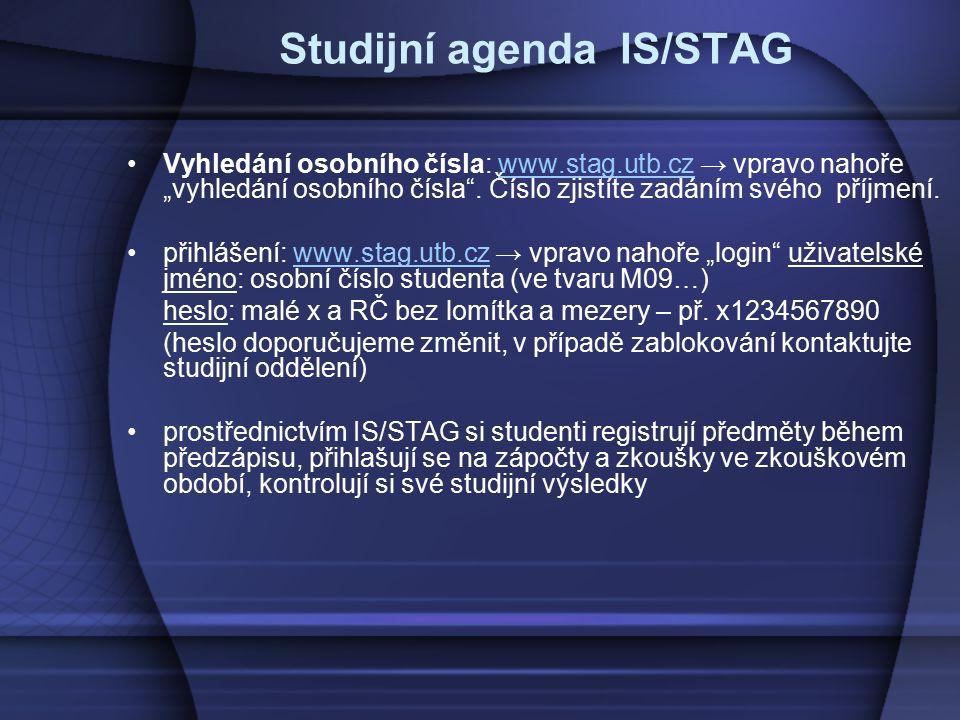 """Studijní agenda IS/STAG Vyhledání osobního čísla: www.stag.utb.cz → vpravo nahoře """"vyhledání osobního čísla"""". Číslo zjistíte zadáním svého příjmení.ww"""