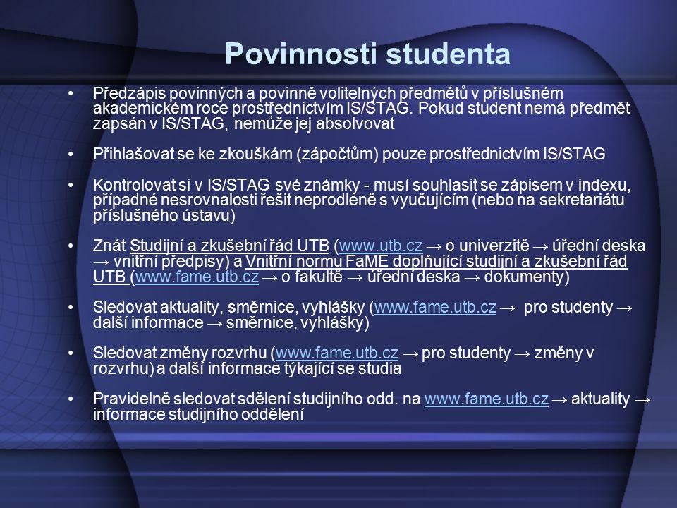 Povinnosti studenta Předzápis povinných a povinně volitelných předmětů v příslušném akademickém roce prostřednictvím IS/STAG. Pokud student nemá předm