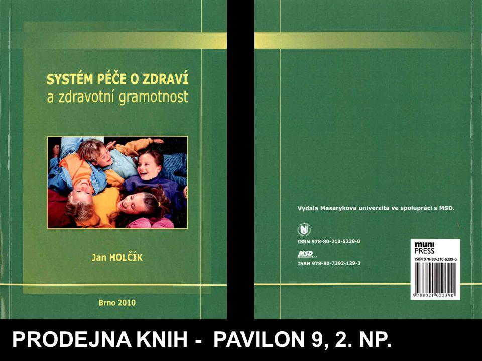 PRODEJNA KNIH - PAVILON 9, 2. NP.
