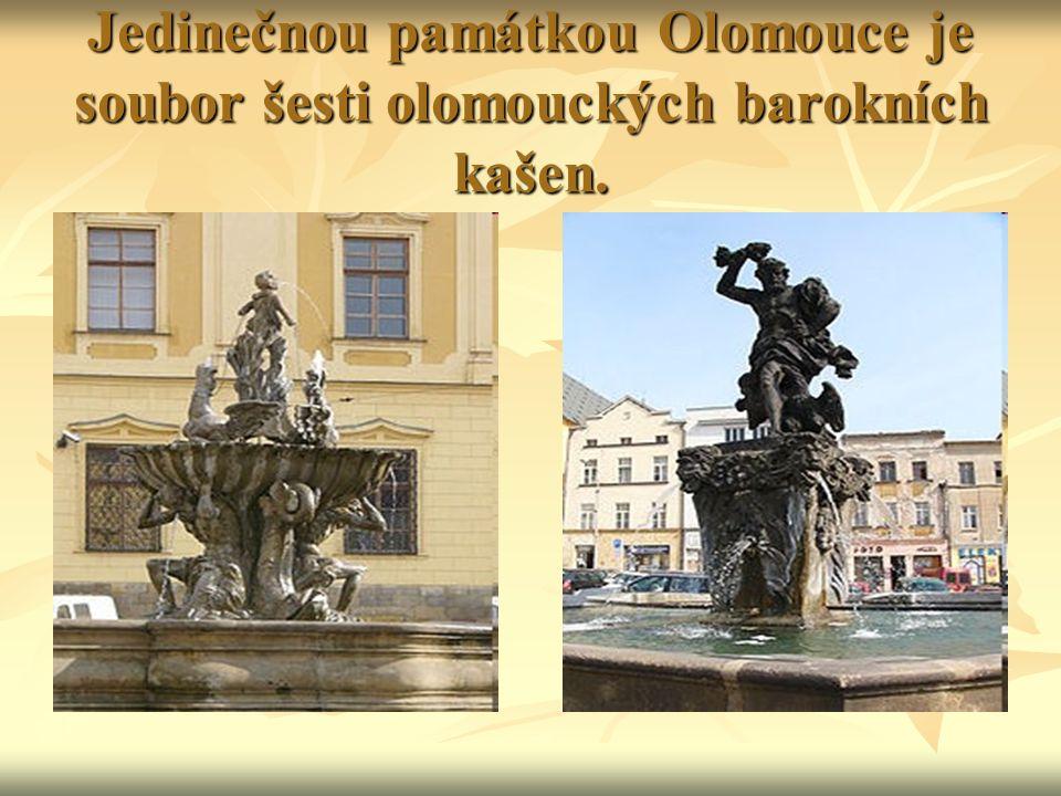 Jedinečnou památkou Olomouce je soubor šesti olomouckých barokních kašen.