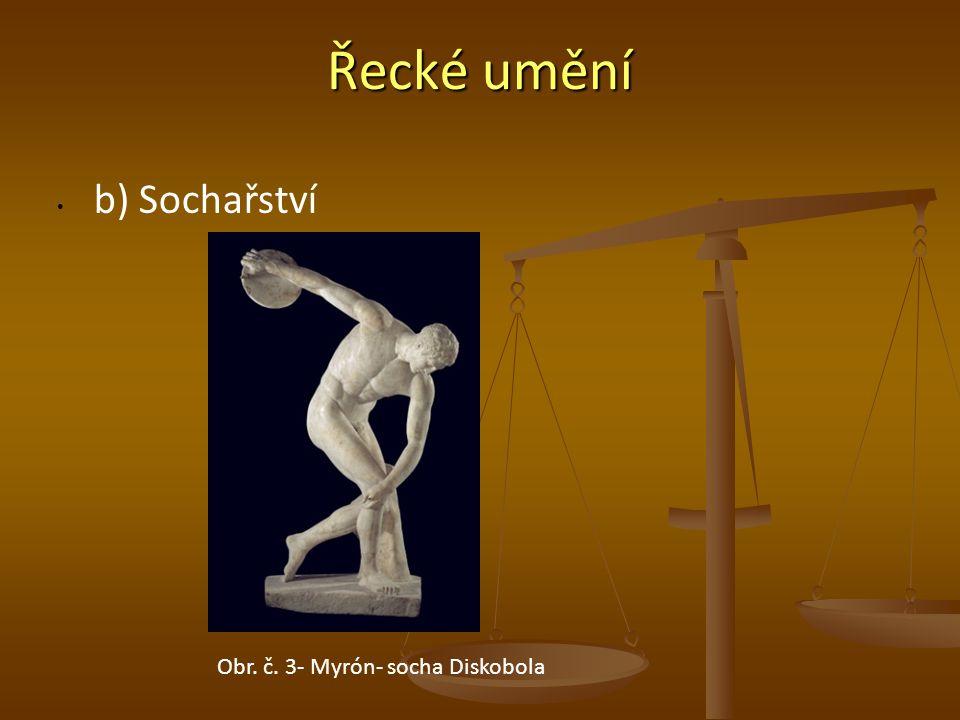 Řecké umění b) Sochařství Obr. č. 3- Myrón- socha Diskobola