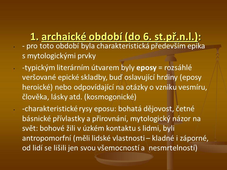 1.archaické období (do 6.
