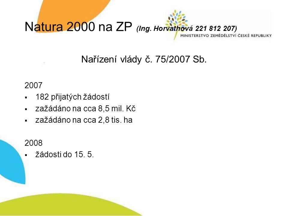 Natura 2000 na ZP (Ing. Horvathová 221 812 207) Nařízení vlády č.