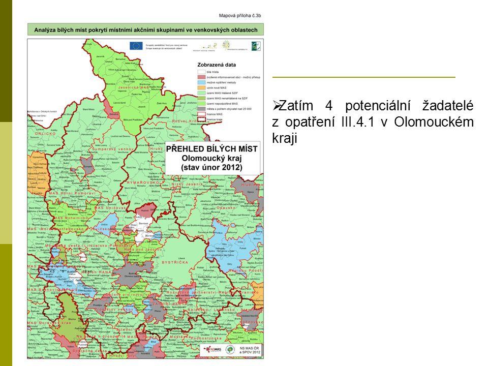  Zatím 4 potenciální žadatelé z opatření III.4.1 v Olomouckém kraji