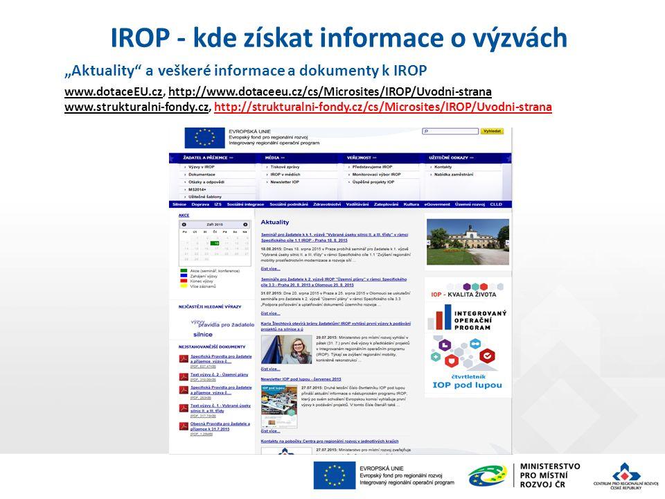 """""""Aktuality a veškeré informace a dokumenty k IROP www.dotaceEU.cz, http://www.dotaceeu.cz/cs/Microsites/IROP/Uvodni-strana www.strukturalni-fondy.cz, http://strukturalni-fondy.cz/cs/Microsites/IROP/Uvodni-strana IROP - kde získat informace o výzvách"""