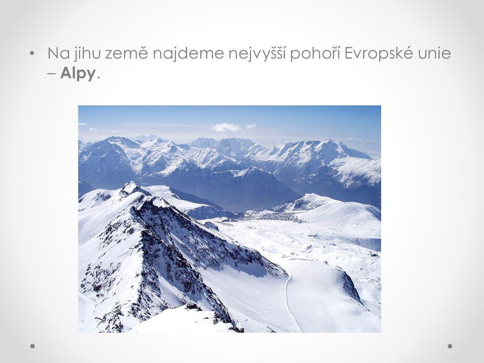 Na jihu země najdeme nejvyšší pohoří Evropské unie – Alpy.