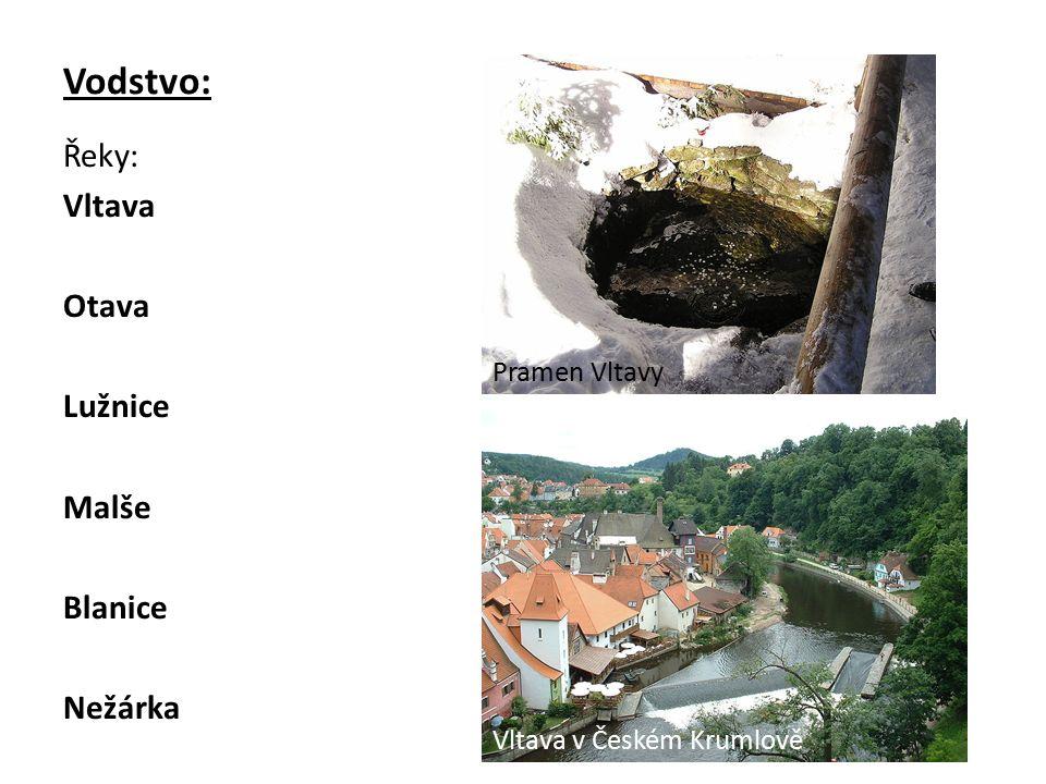 Vodstvo: Řeky: Vltava Otava Lužnice Malše Blanice Nežárka Pramen Vltavy Vltava v Českém Krumlově