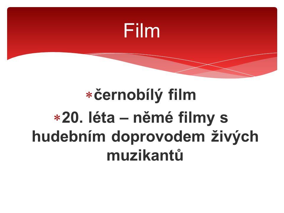  černobílý film  20.