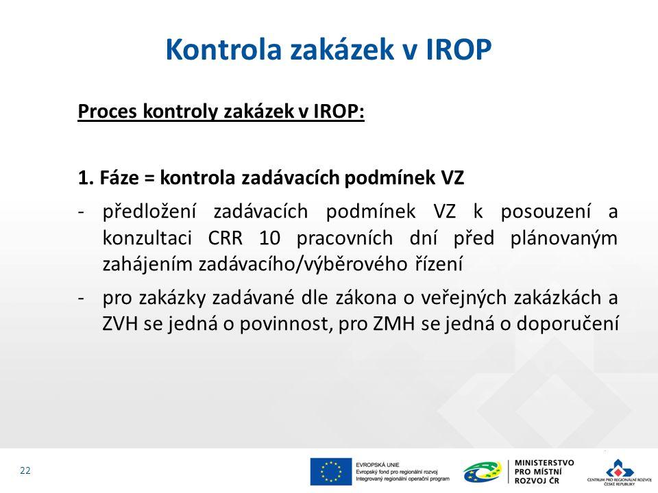 Proces kontroly zakázek v IROP: 2.Fáze = kontrola průběhu zad.