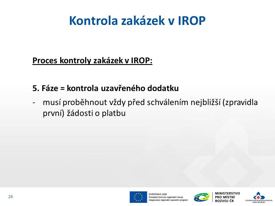 Proces kontroly zakázek v IROP: Povinnost předkládat CRR příslušnou dokumentaci zadávacích / výběrových řízení ke kontrole nastává podáním žádosti o podporu (na úkony při zadávání zakázky provedené před podáním žádosti o podporu se povinnost nevztahuje).