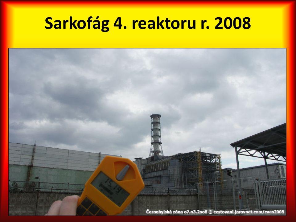 Sarkofág 4. reaktoru r. 2008