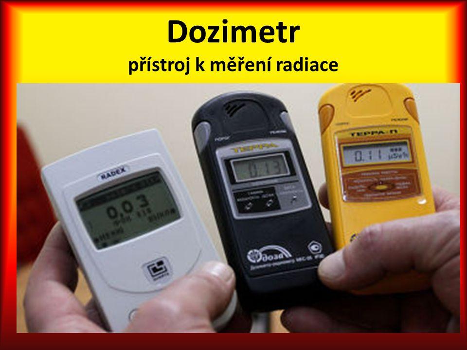 Dozimetr přístroj k měření radiace