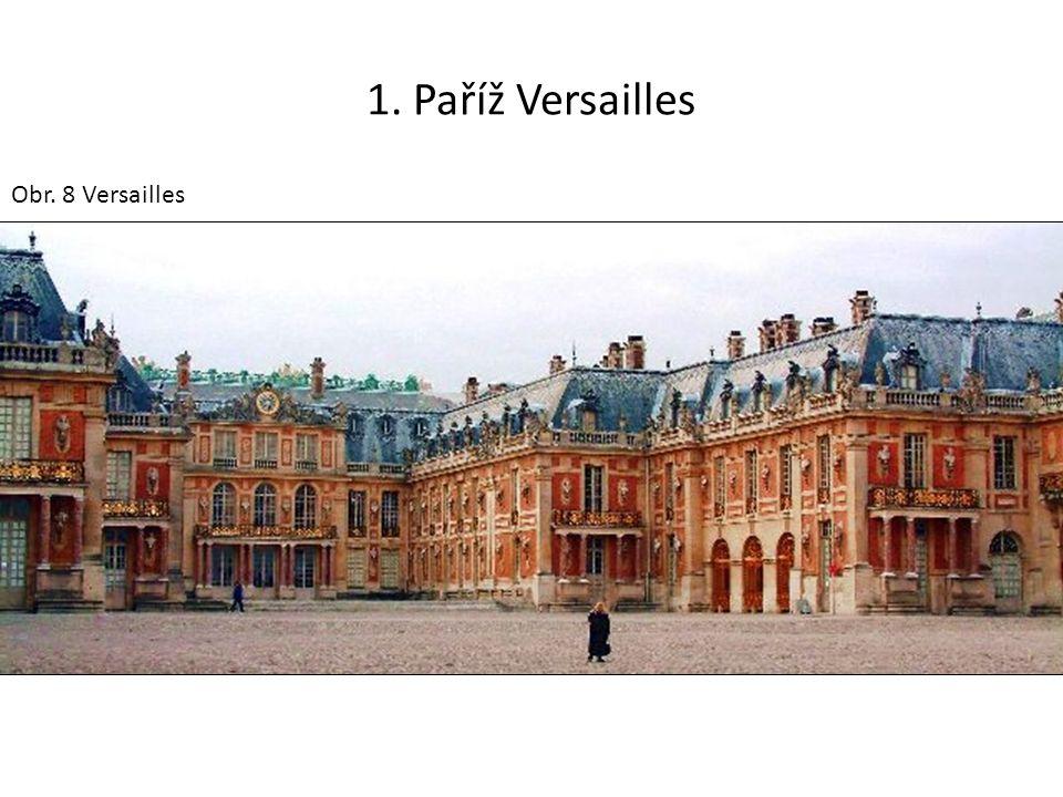 1. Paříž Versailles Obr. 8 Versailles