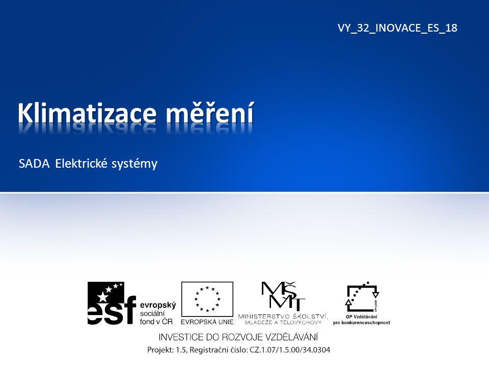VY_32_INOVACE_ES_18 SADA Elektrické systémy