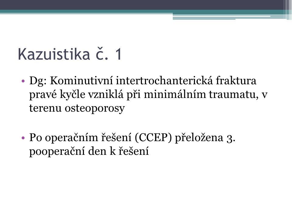 Kazuistika č.1 Závěr: primární osteoporóza II.