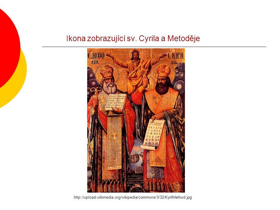 Ikona zobrazující sv. Cyrila a Metoděje http://upload.wikimedia.org/wikipedia/commons/3/32/KyrilMethod.jpg