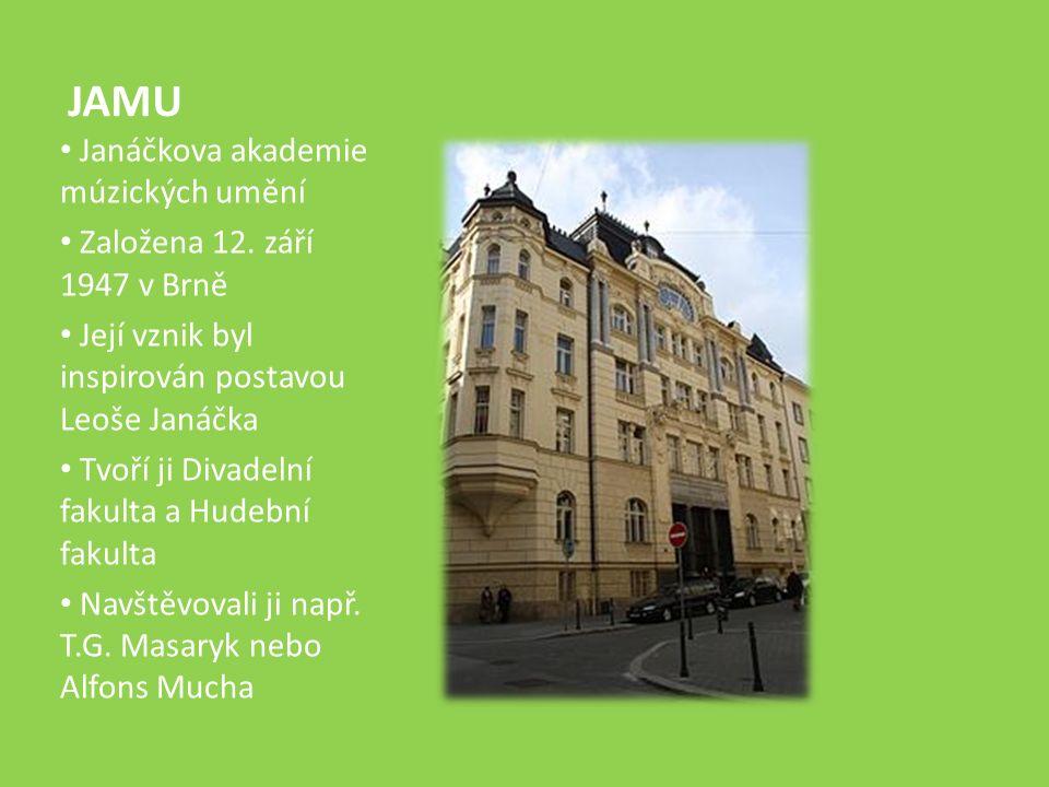 JAMU Janáčkova akademie múzických umění Založena 12.