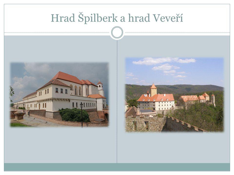 Hrad Špilberk a hrad Veveří