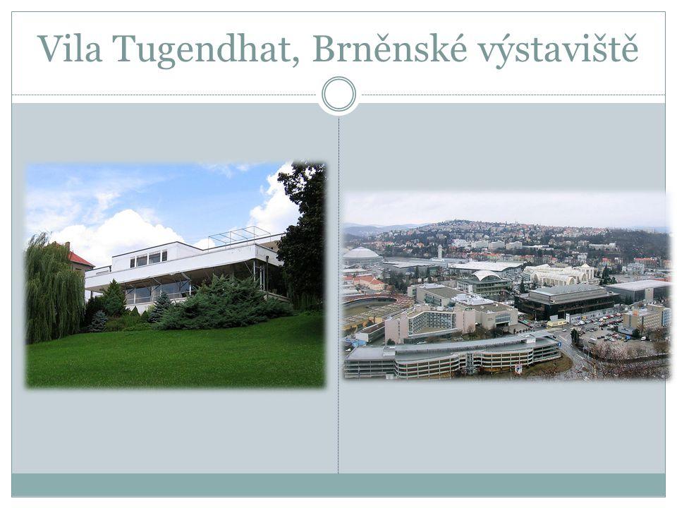 Vila Tugendhat, Brněnské výstaviště