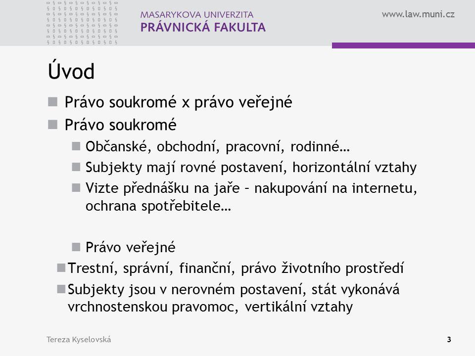 www.law.muni.cz Finanční jurisdikce Daňová jurisdikce Prodej, nákup, export, import zboží, služeb Zda dané zboží, služba bude zdaněna, ve kterém státě a v jaké výši Tereza Kyselovská44